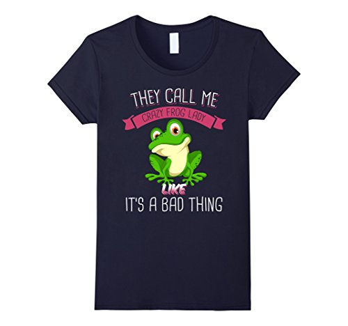 Womens They Call Me Crazy Frog Lady Like It's A Bad Thing Medium ()