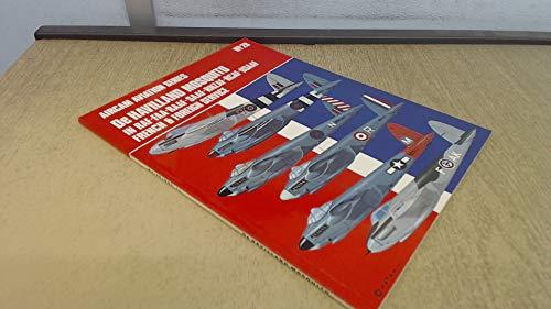 De Havilland Mosquito in RAF, FAA, RAAF, SAAF, RNZAF, RCAF, USAAF, French & Foreign Service (Aircam Aviation Series No. 28)