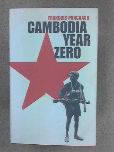 Cambodia: Year Zero (English and French Edition) (The United States And Cambodia)