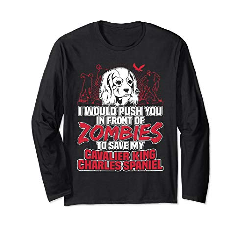 Cavalier King Charles Spaniel and Zombies Halloween funny Long Sleeve T-Shirt - Zombies Sleeve Funny Long