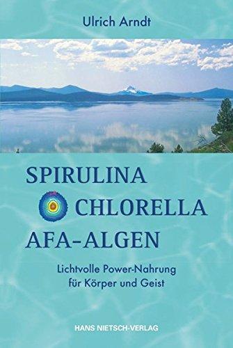 Spirulina, Chlorella, AFA-Algen