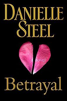 Betrayal Novel Danielle Steel ebook