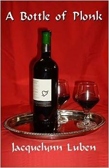 Book A Bottle of Plonk by Jacquelynn Luben (2005-09-28)