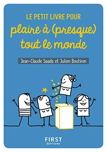 Le Petit Livre Pour Plaire A Presque Tout Le Monde French