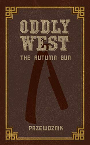 #freebooks – Oddly West by Jesse Przewoznik (exp 9/4)