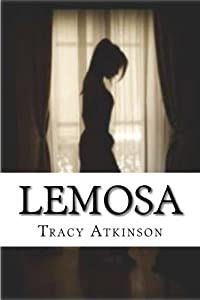 Lemosa (The Annals of the Hidden) (Volume 2)