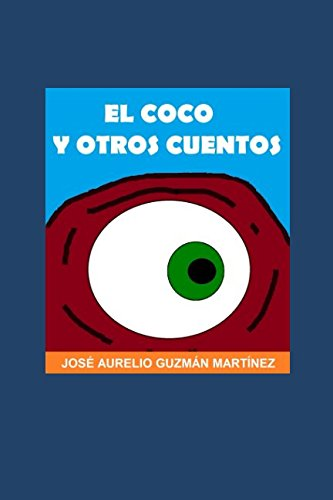 El Coco y otros cuentos (Spanish Edition) PDF