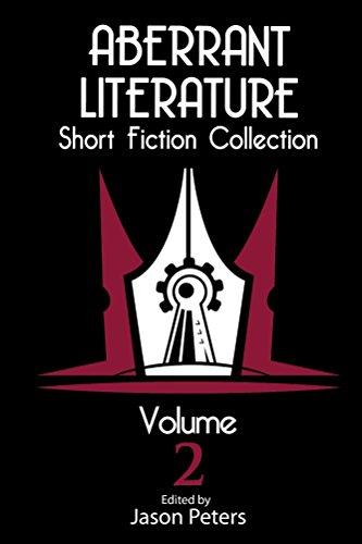 Aberrant Literature Short Fiction Collection Volume 2