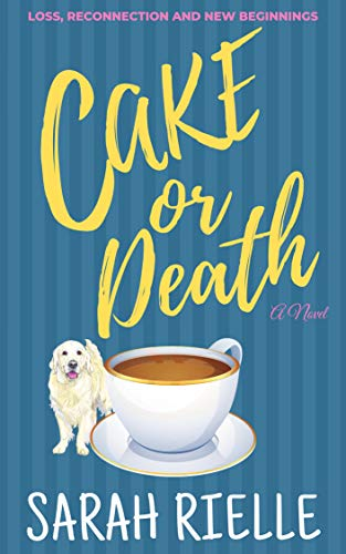 Book: Cake or Death by Sarah Rielle