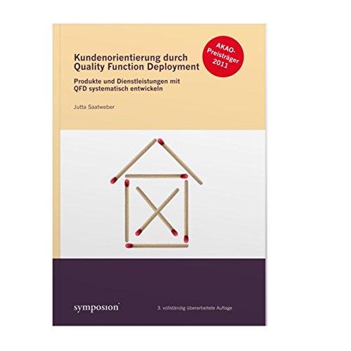 Kundenorientierung durch Quality Function Deployment
