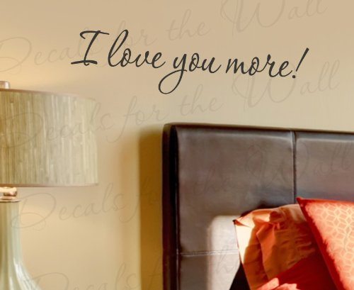 I Love You More - Bedroom Love Marriage Family Relationship Romantic Couple - Wall Quote Sticker Art Decoration - Vinyl Decal Mural Graphic - Lettering Decor Saying (I You Wall Decal More Love)