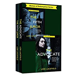 The Advocate and The Fifth Juror: Women of Redemption Suspense Thrillers Two Book Bundle by [Lacefield, Lori]
