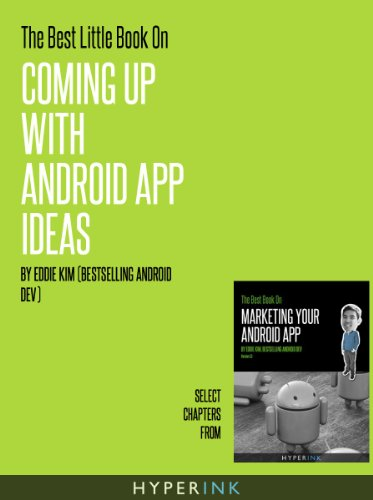 Get e-book The Best Little Book On Coming Up With Android
