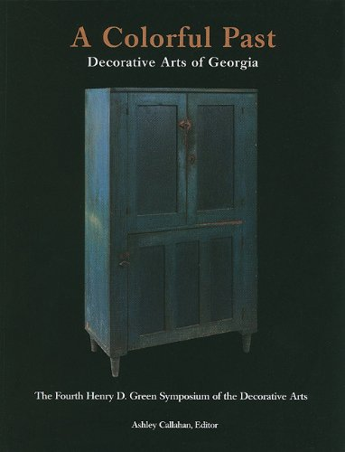 A Colorful Past: Decorative Arts of Georgia