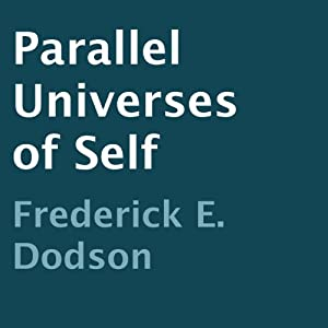 Parallel Universes of Self Hörbuch