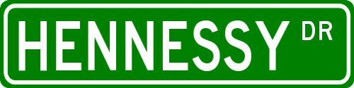 hennessy-family-lastname-street-sign-heavy-duty-4x18-quality-aluminum-sign