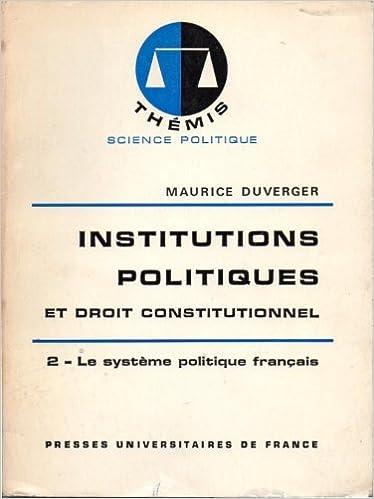 Téléchargement de livres Kindle Institutions politiques et droit constitutionnel PDF 2130366414