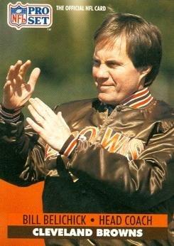1991 Rookie Card (Bill Belichick Football Card (Browns New England Patriots Super Bowl Coach) 1991 Pro Set #126 Rookie)