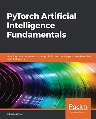 PyTorch Artificial Intelligence Fundamentals Front Cover