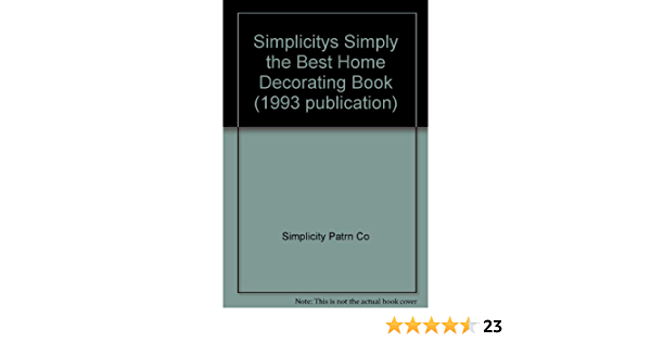 good condiiton Simplicity/'s Simply The Best Home Decorating Book by Simplicity Pattern Co 1993 spiral bound