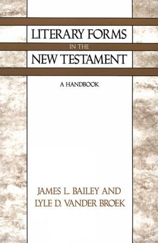 Literary Forms in the New Testament: A Handbook