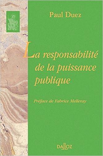 Téléchargement La responsabilité de la puissance publique: Réimpression de la 2ème édition de 1938 pdf ebook