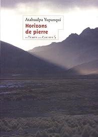 Horizons de pierre par Atahualpa Yupanqui