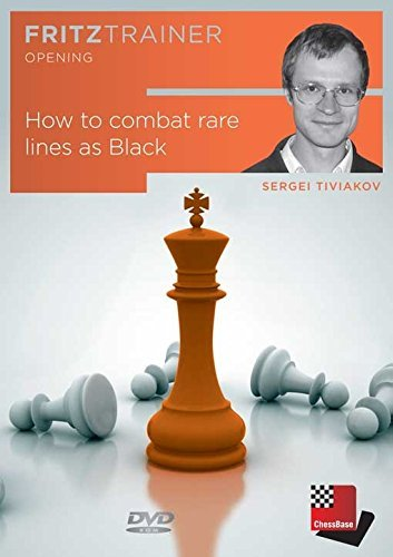 How to Combat Rare Lines as Black – Sergei Tiviakov by The House of Staunton, Inc.