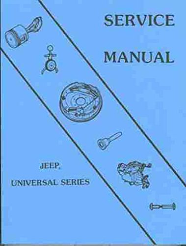 Dj5 Exhaust Jeep (1953-1969 REPAIR SHOP & SERVICE MANUAL 'JEEP' UNIVERSAL SERIES - CJ-3B, CJ-5, CJ-5A, CJ-6, CJ-6A, DJ-5, DJ-6)
