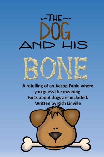 The Dog and His Bone A Fable Retelling with Dog Facts