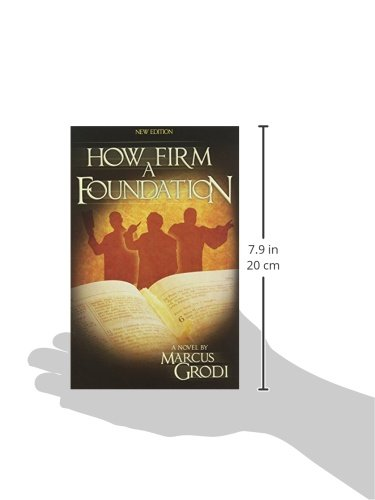 How Firm A Foundation Marcus Grodi 9780983082927 Amazon Com Books Unfortunately, the bible does not exactly specify when the rapture is bound to take place and some interpretations suggest it will happen after the tribulation. how firm a foundation marcus grodi