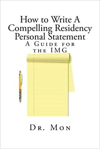 How To Write A Compelling Residency Personal Statement: A Guide