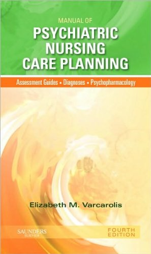 Read Online Manual of Psychiatric Nursing Care Planning (text only) 4th (Fourth) edition by E. M. Varcarolis RN MA pdf