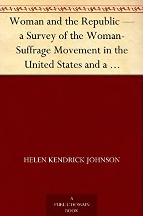 a history of the women suffrage movement in the united states Now the women's movement main organization, nawsa works to obtain voting rights for women (digital history id women's rights group in the united states.