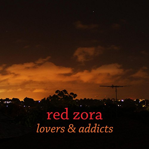 Red Zora - Lovers & Addicts cover