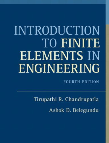 Download Introduction to Finite Elements in Engineering: 4th (fourth) edition ebook