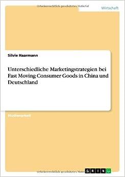 Book Unterschiedliche Marketingstrategien Bei Fast Moving Consumer Goods in China Und Deutschland