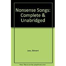 Nonsense Songs: Complete & Unabridged