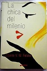 Chica del Milenio, La (Spanish Edition)