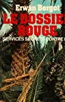 Le Dossier rouge : Services secrets contre F.L.N. Front de libération nationale par Bergot