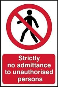 Estrictamente Panti a personas no autorizadas 1 mm plástico PVC de la señal de 400 x 600 mm 1 mm plástico rígido de la muestra