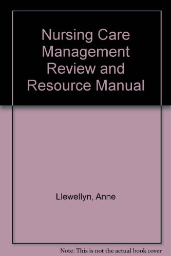 Nursing Care Management Review and Resource Manual