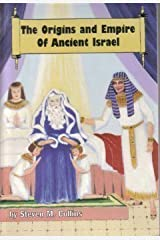 The Origins and Empire of Ancient Israel (The Lost Tribes of Israel) Paperback