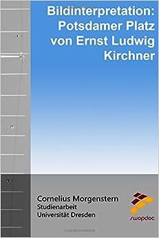 Book Bildinterpretation: Potsdamer Platz von Ernst Ludwig Kirchner