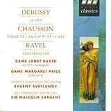 Debussy: La Mer / Chausson: Poeme De L'Amour Et De La Mer / Ravel: Scheherazade