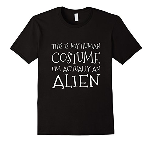 Mens I'm Actually An Alien Shirt Sexy Cute Girl Halloween Costume XL Black (Cute Girl Alien Halloween Costumes)