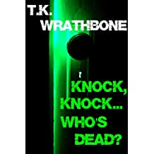 Knock, Knock...Who's Dead? (English Edition)