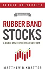 """Tired of losing money?              Ever wish that there was a simple road map that you could follow to learn how to trade profitably?              """"Rubber Band Stocks"""" is a simple but powerful way of trading stocks.              This ..."""