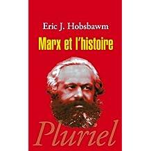 MARX ET L'HISTOIRE