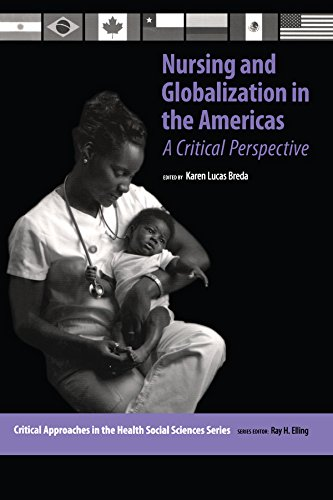 - Nursing and Globalization in the Americas: A Critical Perspective (Critical Approaches in the Health Social Sciences Series)